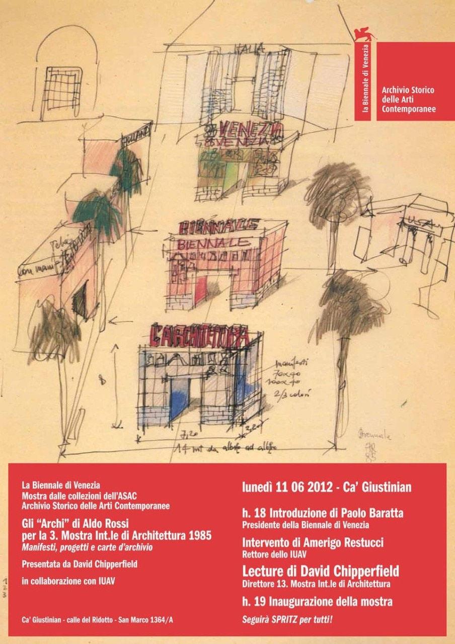The poster of the exhibition in Ca' Giustinian displays a sketch for the Arches by Aldo Rossi