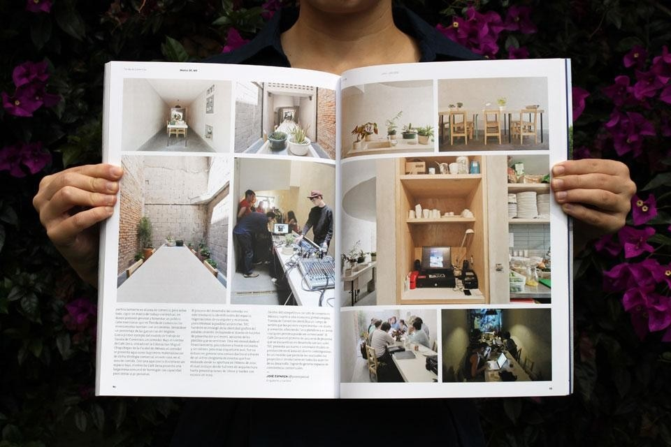 Top: Domus México's inaugural issue, June/July 2012. Cover by DF-based artist José León Cerrillo. Above: Interior spread of Tienda de Comercio's Café Zena, a wiki-lunch spot designed, built, and operated entirely by the team, and financed through a Kickstarter-like investment model